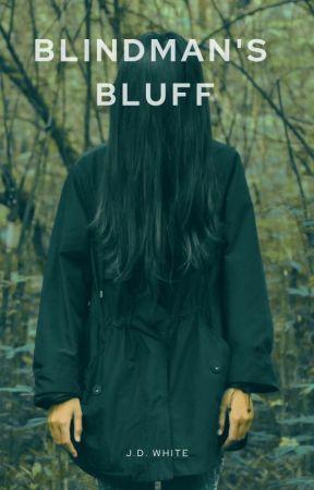 Blindman's Bluff by jdwhitewriter