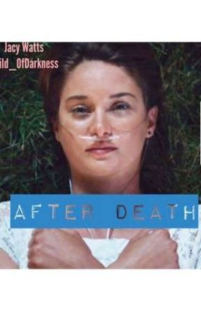 After Death (TFIOS) by Tell_TaleHeart