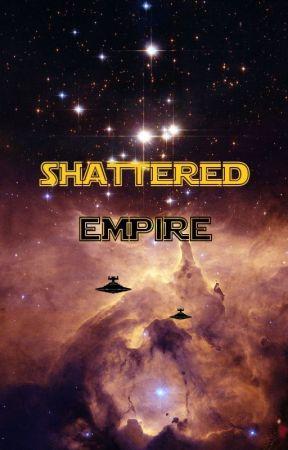 Shattered Empire (Star Wars fan fiction) by Fairworld_Fantasy