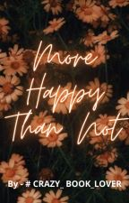 MORE HAPPY THAN NOT - A SOKEEFE FANFIC by Dreams_in_a_Jar_26