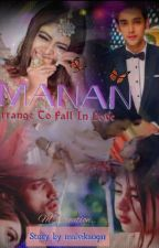 Manan : Arranged to Fall In Love by monalee_09