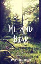 Me and Bear by joanneblackheart