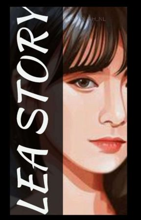 LEA STORY ( On Going ) by Jannahhwttp