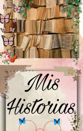 Mis Historias  by Yoovan