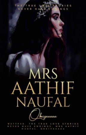 Mrs. Aathif Naufal  ✓ by qkeiyaaaaa