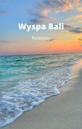 Wyspa Bali - Roleplay by Wyspa_Bali
