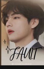 Fault(BTS V centric) by caseylove01