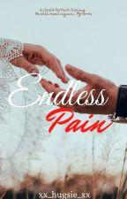 Endless Pain by xx_hugsie_xx