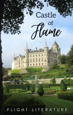 Castle of Flame by flight_literature