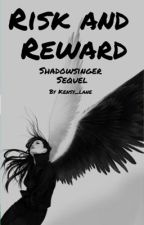 Risk and Reward by kensy_lane