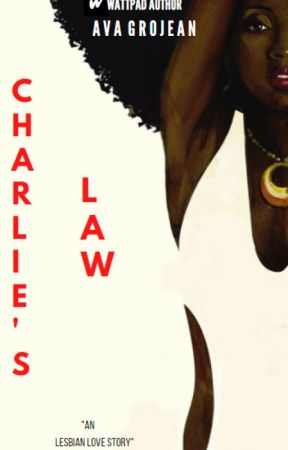 Charlie's Law by AvaGrojean