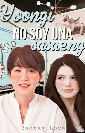¡Yoongi, no soy una Sasaeng! (Heterosexual). by Bantang_Love