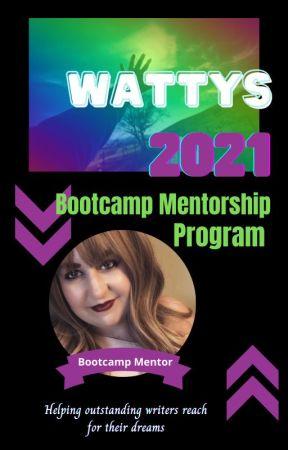 Wattys 2021 Bootcamp Mentor by gardenofcats