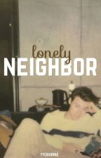 Lonely Neighbor [H.S.] by fyeahanna
