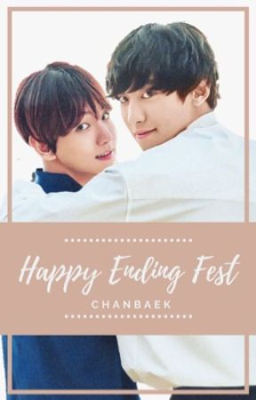 HAPPY ENDING ChanBaek Fest by FlowerxLady