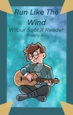 [HIATUS] Run With The Wind - Wilbur Soot X Reader (Royalty AU) by stariibee