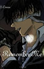 Remember Me [Levi x reader] by Lin690