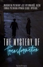 The Mystery Of Transformation autorstwa devilishproblems