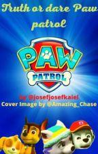 Truth or dare Paw patrol by josefjosefkaiel