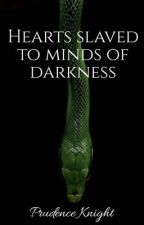 Hearts slaved to minds of darkness by Greybutterfly2005