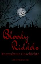 400 Follower Special - Bloody Riddles von Helenaheaven