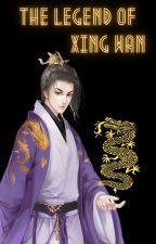 The Legend of Xing Wan by Minshinnaung