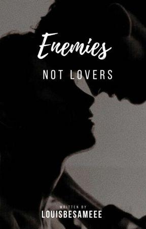 Enemies not Lovers ||L.S|| by louisbesameee