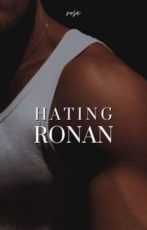 Hating Ronan by love3grl