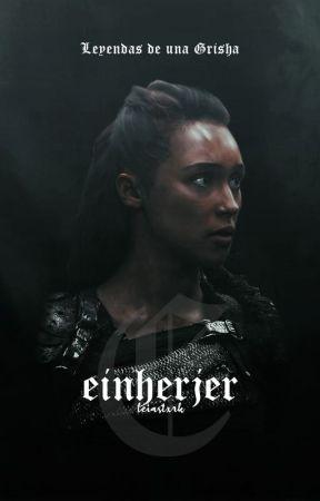 EINHERJER   Shadow and Bone by leiastxrk
