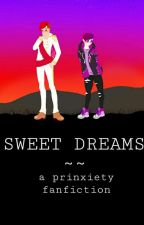 Sweet Dreams ~~ a prinxiety fanfiction by emo-aepll