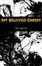 My Beloved Enemy by Ou_lan_er