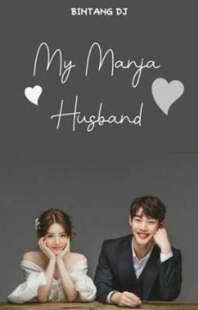My Manja Husband by Bintangdini_