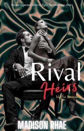 Rival Heirs 🖤 Mafia Romance🖤 by Madison_Rhae