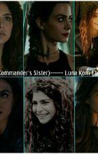 (The Commander's Sister)----- Luna Kom Floukru by LexiDemoss9