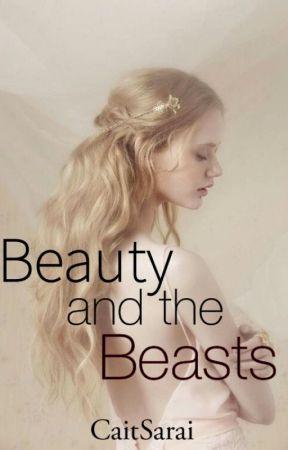 Beauty and the Beasts by CaitSarai