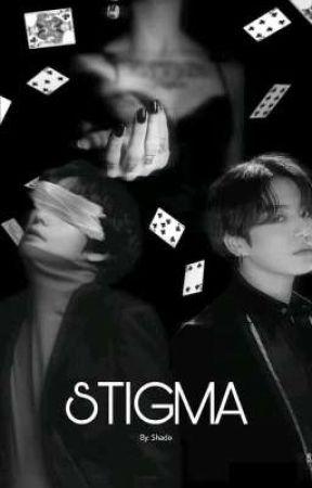 Stigma [Taekook/Vkook] by Kim_Shadow0192