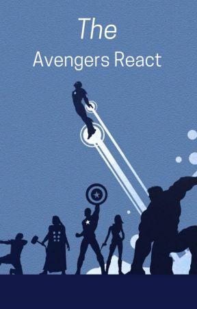 Avengers React by I-simp-4-hight