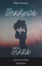 Shadows and Stars- A Grishaverse Fanfiction (The DarklingxOC) by RynCalore226