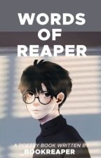 Words of Reaper by _bookreaper