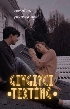 GIYGIYCI ♪TEXTİNG♪ by 560286gaz