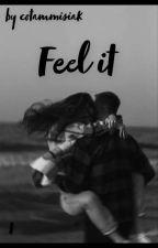 FEEL IT by cotammisiak