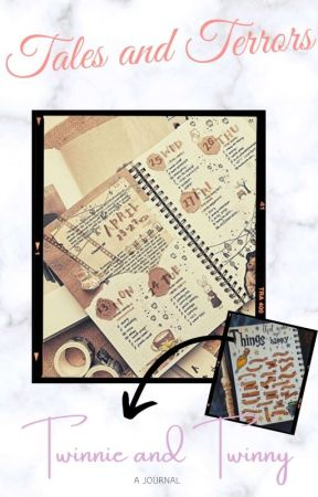Tales and Terrors -A Journal- by TwinnieandTwinny