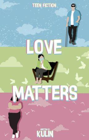 Love Matters by kulinnn_