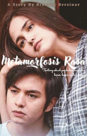 Metamorfosis Rasa by BintangBersinar_