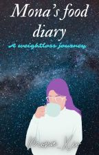 Mona's food diary by mona_xio