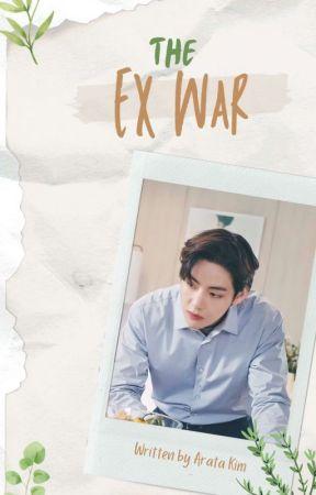 The Ex War by ArataKim