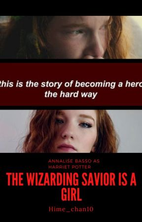 The Wizarding Savior is a Girl [HP Fanfic AU] by Hime_chan10