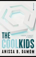 The Cool Kids #1 by AnissaBDamom