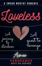 Loveless. by CrazyyOtakuu