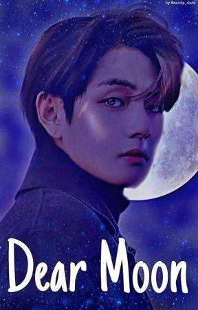 "Dear Moon ""I love her"" | One-shot  by Msacdy_dark"
